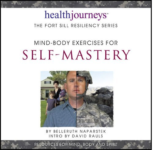 Read Online By Belleruth Naparstek Mind-Body Exercises for Self-Mastery [Audio CD] PDF