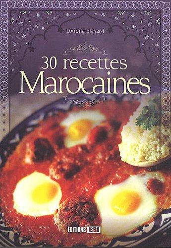 30 Recettes De Plats Marocains Amazon Ca Loubna El Fassi