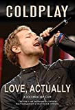 Coldplay: Love, Actually