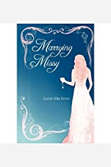 [ Marrying Missy [ MARRYING MISSY BY Emm, Sarah Elle ( Author ) Oct-24-2011[ MARRYING MISSY [ MARRYING MISSY BY EMM, SARAH ELLE ( AUTHOR ) OCT-24-2011 ] By Emm, Sarah Elle ( Author )Oct-24-2011 Paperback by Emm, Sarah Elle ( Author ) Oct-2011 Paperback ] Paperback