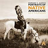(12x12) Curtis, Edward S: Portraits Of Native Americans - 2013 Wall Calendar