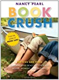 Image of Book Crush: For Kids and Teens--Recommended Reading for Every Mood, Moment, and Interest