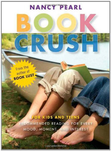 Book Crush: For Kids and Teens-Recommended Reading for Every Mood, Moment, and Interest - Mood Pearl