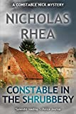 Constable in the Shrubbery (A Constable Nick Mystery)