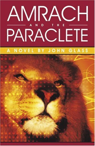Amrach and the Paraclete by John Glass - Glasses 2004 Authentic