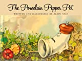 The Porcelain Pepper Pot, Alain Vaes, 0316895032