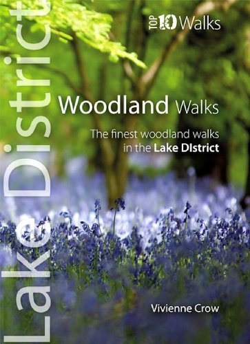 Woodland Walks: The Finest Woodland Walks in the Lake District (Lake District: Top 10 Walks) by Crow, Vivienne (August 1, 2013) Paperback