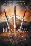 Kingdom Blades (A Pattern of Shadow & Light)