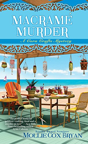 Macramé Murder (A Cora Crafts Mystery Book 3)