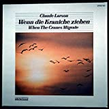 Claude Larson - When The Cranes Migrate - Selected Sound - STEREO 190