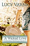 A Wicked Love (Witches of Cullowhee Book 2)