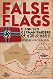 False Flags: Disguised German Raiders of World