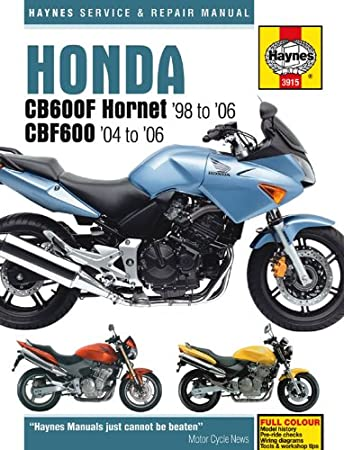 honda cb 600f hornet repair manual haynes service manual workshop rh amazon co uk honda cb600f hornet 2008 service manual Helm Service Manuals Honda