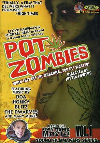 Pot Zombies