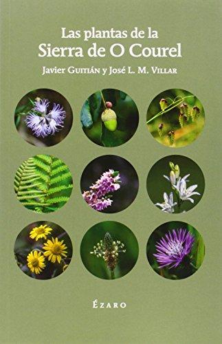 Descargar Libro Las Plantas De La Sierra De O Courel Javier GuitiÁn Rivera