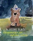Download Kissing Kate: Kurzgeschichten für unglücklich Verliebte (German Edition) in PDF ePUB Free Online