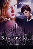 download ebook shadow kiss (vampire academy series #3) (november 2008) pdf epub