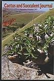 img - for Cactus and Succulent Journal : Pachypodium Enigmaticum a New Species of Densiflorum; Distinguis Notocactus from Parodia; Two New Species of Aloe; Acanthocalycium Ferrarii (2014 Journal) book / textbook / text book