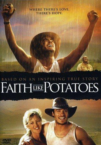 - Faith Like Potatoes