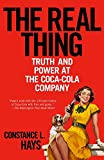 img - for The Real Thing: Truth and Power at the Coca-Cola Company book / textbook / text book