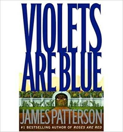 Book Violets Are BlueVIOLETS ARE BLUE by Patterson, James (Author) on Nov-19-2001