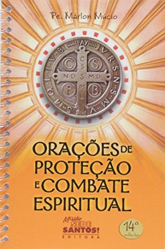 Orações de Proteção e Combate Espiritual