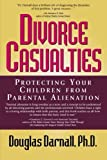 Divorce Casualties, Douglas Darnall, 0878332081