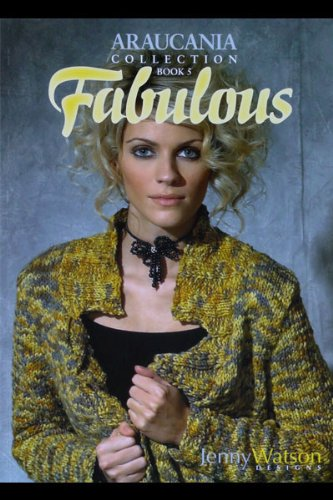 Araucania Collection Book 5 - Fabulous - Knitting Book from Araucania ()