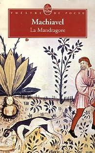 La Mandragore par Nicolas Machiavel