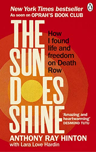 - The Sun Does Shine: How I Found Life and Freedom on Death Row (Oprah's Book Club Summer 2018 Selection)
