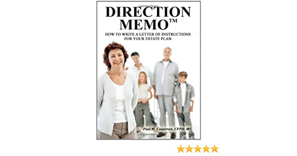Direction Memotm How To Write A Letter Of Instructions For Your