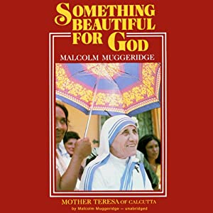 Something Beautiful for God Audiobook
