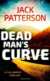 Dead Man's Curve (A Cal Murphy Thriller) (Volume 5)