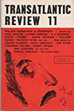 img - for THE TRANSATLANTIC REVIEW - No. 11 - Winter 1962 book / textbook / text book