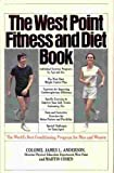 The West Point Fitness and Diet Book, James Lee Anderson and Martin Aver Cohen, 0892560088