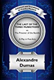 The Last of the Three Musketeers; or, the Prisoner of the Bastille, Alexandre Dumas, 1434435075