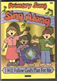 Primary Sing Along - I Will Follow God's Plan for Me