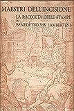img - for La raccolta delle stampe di benedetto XIV Lambertini book / textbook / text book