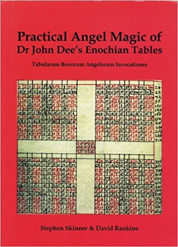 Practical angel magic of dr john dees enochian tables tabularum practical angel magic of dr john dees enochian tables tabularum bonorum angelorum invocationes sourceworks of ceremonial magic dr stephen skinner fandeluxe Images