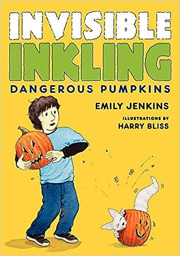 Rechercher et télécharger des livres par isbnInvisible Inkling: Dangerous Pumpkins PDF iBook by Emily Jenkins 0061802239