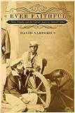 Ever Faithful, David Sartorius, 0822355795
