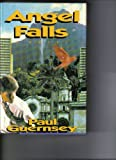 Angel Falls, Paul Guernsey, 0671675982