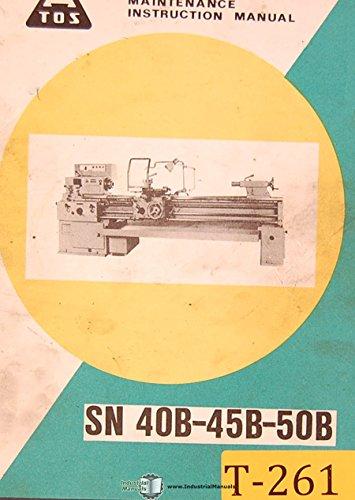 TOS Sn 40B 45B & 50B, SV 18 RA, Lathe Operations and Maintenance Manual