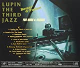 Lupin the Third: Jazz Bossa & Fusion
