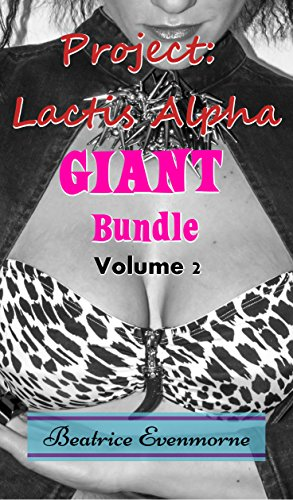 project-lactis-alpha-giant-bundle-volume-2-hucow-transformation-multi-bundle-hucow-giant-bundles