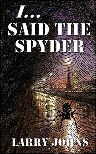 Larry Johns - I, Said The Spyder