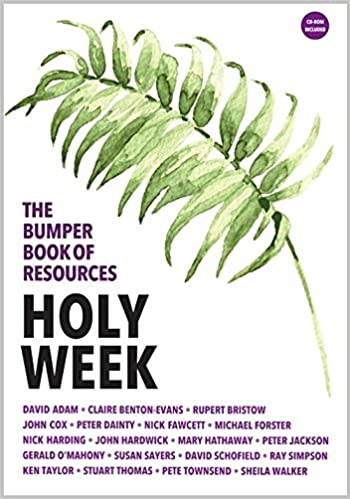 The Bumper Book of Resources: Holy Week Volume 3, Book 1