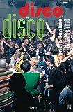 Disco to Disco, Giovanna Calvenzi, 8881586614