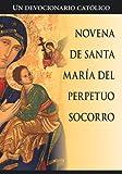 Novena de Santa Maria del Perpetuo Socorro (Spanish Edition)