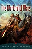 Image of The Warlord of Mars: John Carter of Mars, Book Three (John Carter of Mars Series)